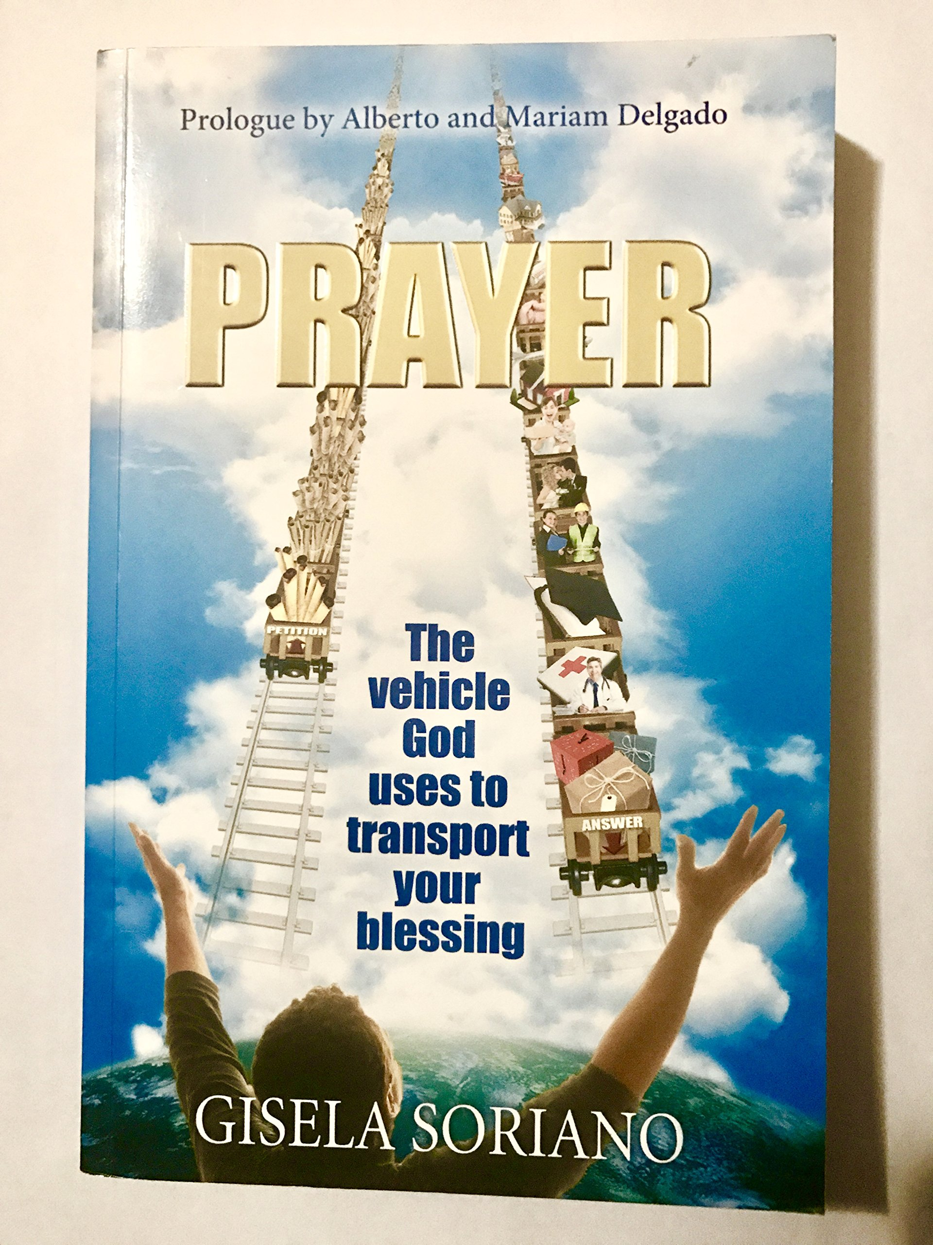 PRAYER: The Vehicle God Uses to Transport Your Blessing: Gisela ...