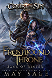 Frostbound Throne: Song of Winter (Court of Sin Book 2)