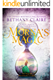 Morna's Magic: A Sweet, Scottish Time-Travel Romance (The Magical Matchmaker's Legacy Book 4)