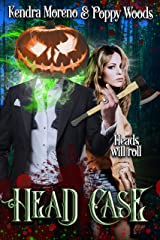 Head Case: A Dark Twist On A Classic Kindle Edition