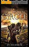 The Broken Circle (The Druid Stones Saga Book 1)