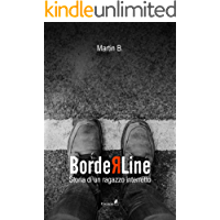 Borderline: Storia di un ragazzo interrotto