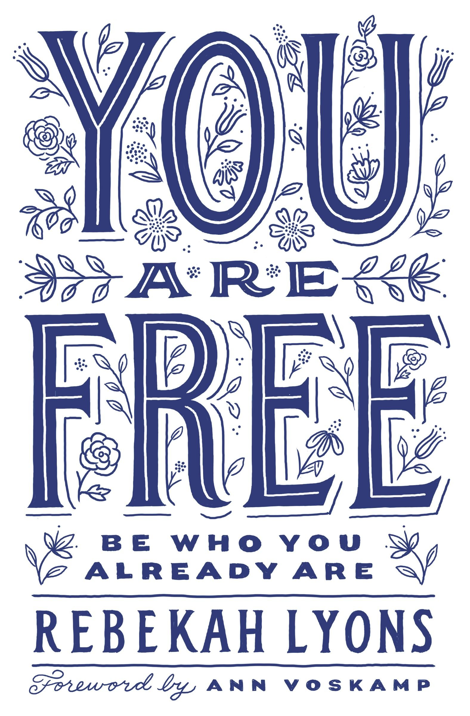 Read Online You Are Free: Be Who You Already Are ebook