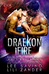 Draekon Fire: Exiled to the Prison Planet : A Sci-Fi Menage Romance (Dragons in Exile Book 2) Kindle Edition
