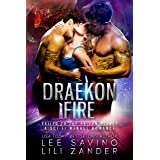 Draekon Fire: Exiled to the Prison Planet : A Sci-Fi Menage Romance (Dragons in Exile Book 2)