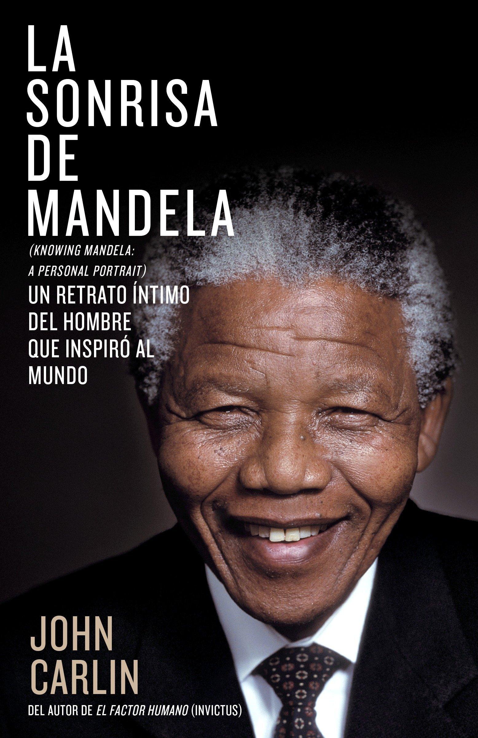 fc76d34fda5 La sonrisa de Mandela (Spanish Edition)  John Carlin  2015804173001   Amazon.com  Books