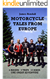 JAMES RENDALL MOTORCYCLE TALES FROM EUROPE