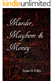 Murder, Mayhem and Money (Corpalism Book 6)