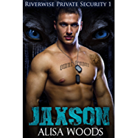 Jaxson (Riverwise Private Security 1) - Wolf Shifter Paranormal Romance (English Edition)