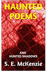 HAUNTED POEMS: AND HUNTED SHADOWS Kindle Edition