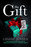 The Gift: The gripping psychological thriller everyone is talking about (English Edition)