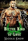 Bitter Kind of Love: Prairie Devils MC Romance (Outlaw Love) (English Edition)