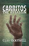 Carritos the Assassin : A Temporal Story
