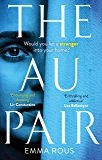 The Au Pair: A spellbinding mystery full of dark family secrets