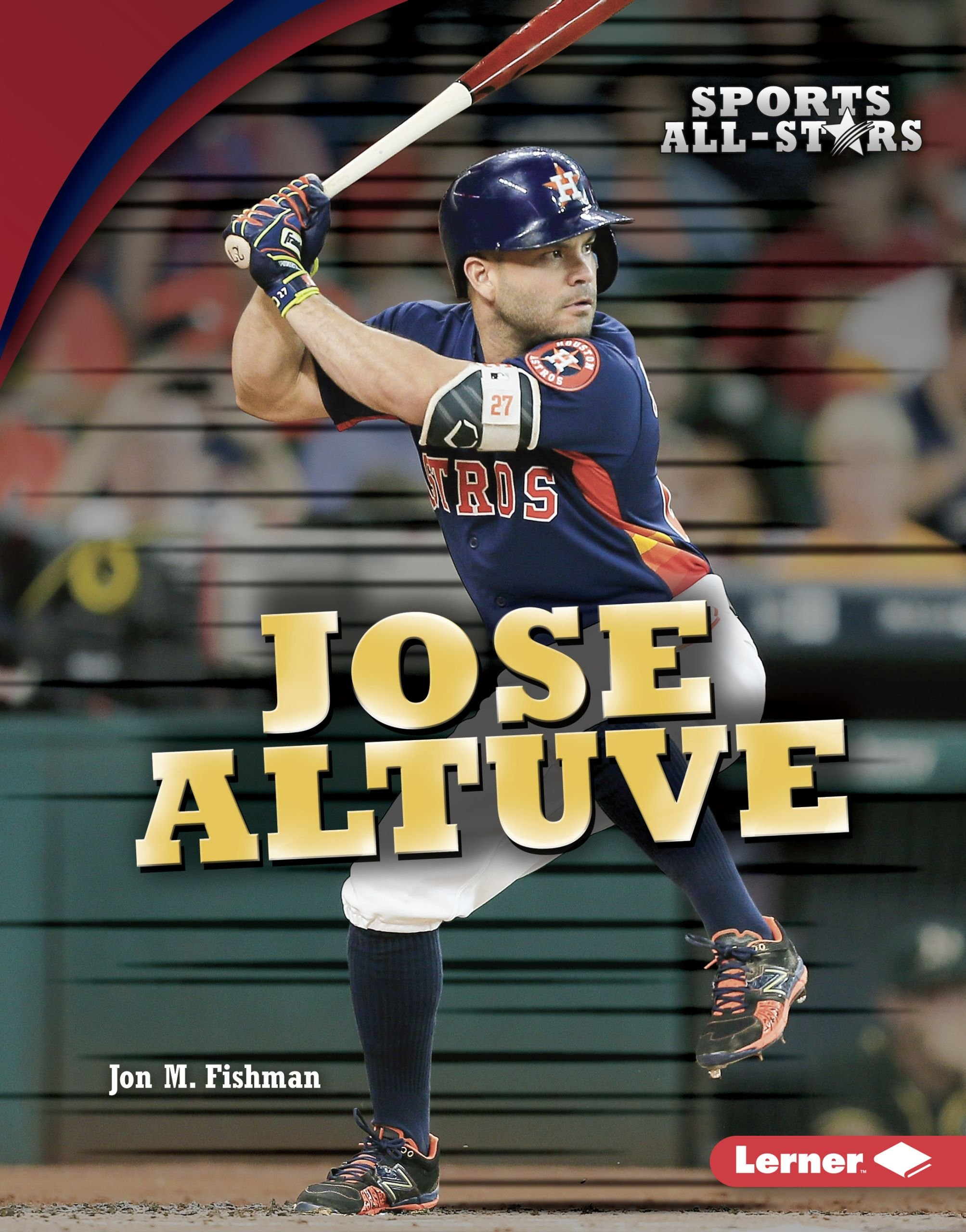 official photos acddc 4d3c9 Jose Altuve (Sports All-Stars (Lerner TM Sports)): Jon M ...