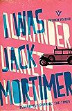 I Was Jack Mortimer (Pushkin Collection)
