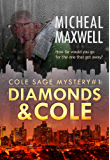 Diamonds and Cole: Cole Sage Mystery #1 (Newly Revised) (A Cole Sage Mystery)