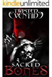 Sacred Bones (Twisted Eventide-6)