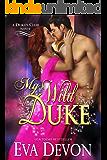 My Wild Duke (The Dukes' Club Book 8)