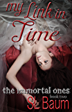 My Link in Time (The Immortal Ones Book 2)