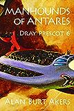 Manhounds of Antares (Dray Prescot Book 6)