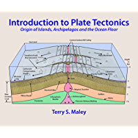 Introduction to Plate Tectonics: Origin of Islands, Archipelagos and the Ocean Floor