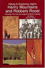 Hiking & Exploring Utah's Henry Mountains and Robbers Roost Paperback