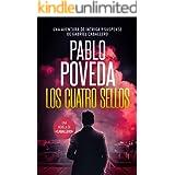 Los Cuatro Sellos: Una aventura de intriga y suspense de Gabriel Caballero (Series detective privado crimen y misterio nº 10)