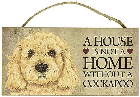 Amazon.com: Una Casa No Es Un Hogar Sin Cockapoo perro ...