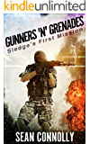 Gunners 'n' Grenades: Sledge's First Mission