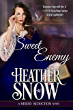 Sweet Enemy: A Veiled Seduction Novel (Veiled Seduction Series Book 1)