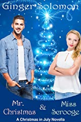 Mr. Christmas & Miss Scrooge: A Christmas in July Novella
