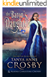 The Baron's Daughter: A Sweet Medieval Romance