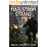 Maelstrom Strand: (Wholesale Slaughter Book 4)