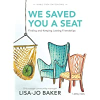 WE SAVED YOU A SEAT - TEEN GIR