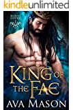 King of the Fae: a Hot Fantasy Romance (Blood Court Book 1)