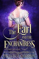 The Earl and The Enchantress (An Enchantress Novel Book 1) Kindle Edition