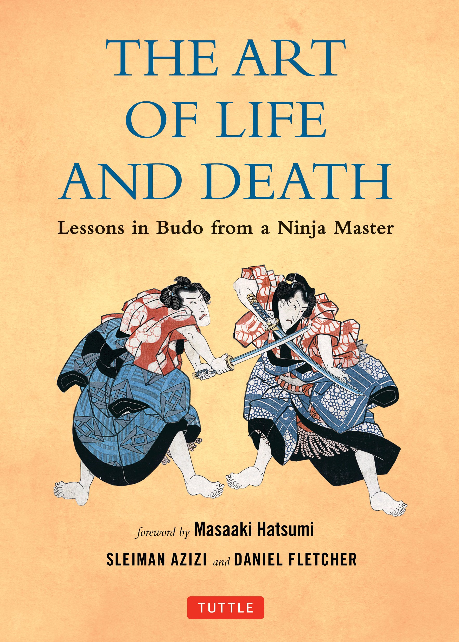 The Art of Life and Death: Lessons in Budo From a Ninja Master pdf