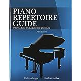Piano Repertoire Guide: Intermediate and Advanced Literature