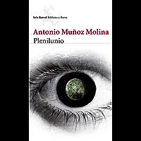 Plenilunio (Spanish Edition)
