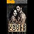 Love Undercover: A Dark Mafia Romance (Covert Liaisons Book 1)