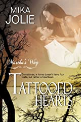 Tattooed Hearts: A Friend to Lovers/SecondChance Romance (Martha's Way Book 3) Kindle Edition