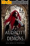 The Audacity of Demons (Mistress of Mayhem Book 1)