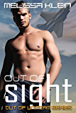 Out of Sight (Out of Uniform Series Book 2)