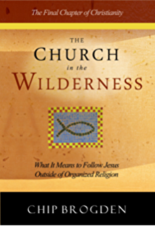 The prophetic mandate declaring the purposes of god in the end the church in the wilderness what it means to follow jesus outside of organized religion fandeluxe Choice Image