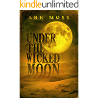 Under the Wicked Moon: A Novel book cover