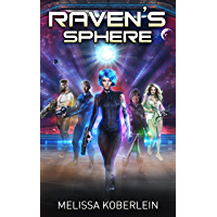 Raven's Sphere (English Edition)