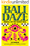 Bali Daze -- Freefall off the Tourist Trail