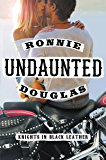 Undaunted: Knights in Black Leather