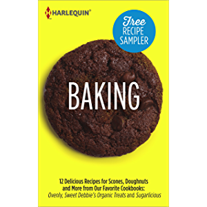 Baking Recipe Sampler: Delicious Recipes for Scones, Doughnuts and More from Our Favorite Cookbooks: Ovenly, Sweet…